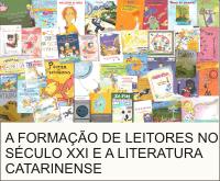 valorizar Obras e Autores de Literatura de Santa Catarina, principalmente de Literatura Infantil.
